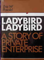 Ladybird Ladybird A story of private Enterprise - book cover